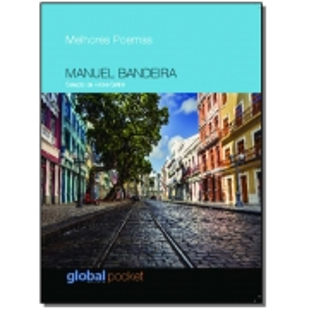Melhores Poemas de Manuel Bandeira, Os - (Pocket)