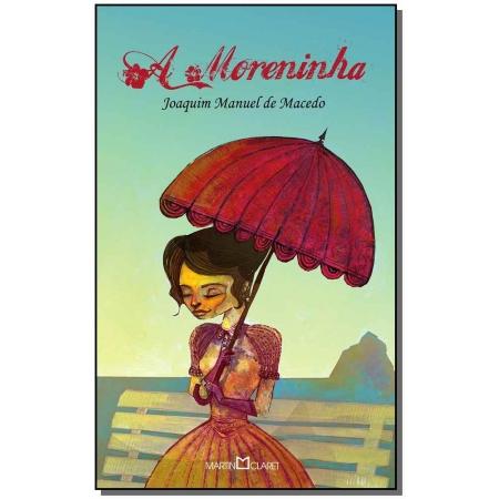 Moreninha, a - (Martin Claret)