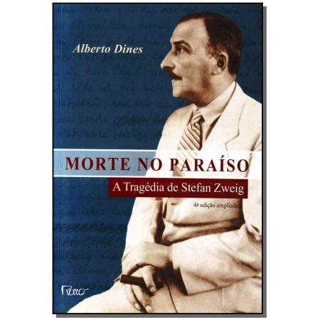 Morte no Paraíso - a Tragédia de Stefan Zweig