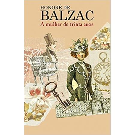 Mulher De 30 Anos, a - Honore Balzac