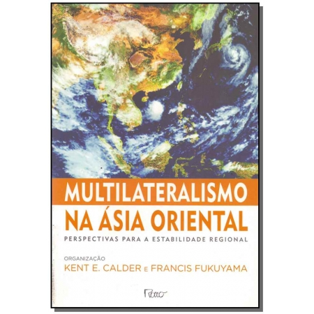Multilateralismo na Asia Oriental
