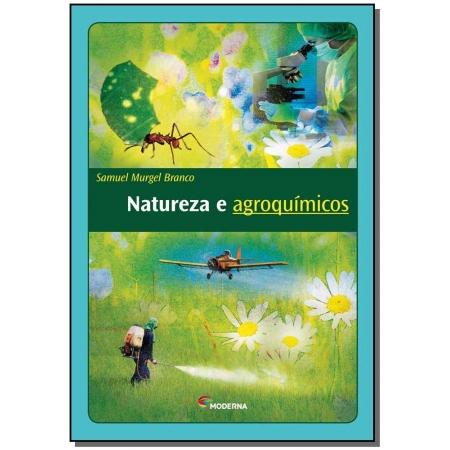 Natureza e Agroquimicos - Ed3