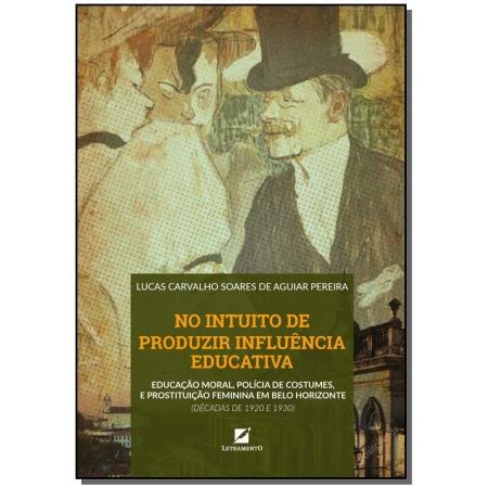 No intuito de produzir influência educativa