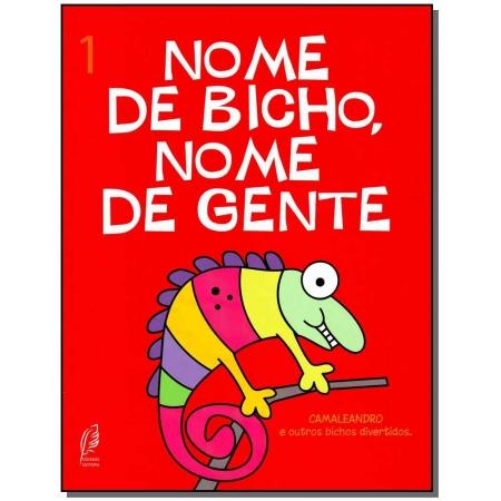 Nome de Bicho, Nome de Gente