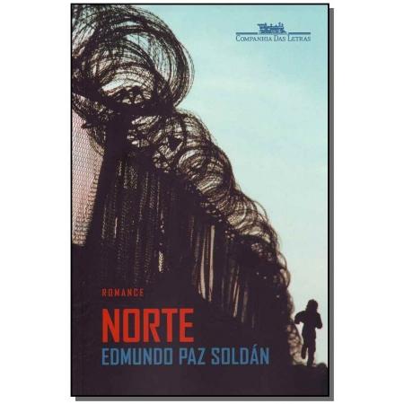 Norte - (Cia Das Letras)