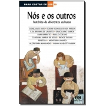 NÓS E OS OUTROS - HISTÓRIAS DE DIFERENTES CULTURAS
