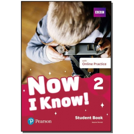 Now I Know! 02 - Student Book With Online Practice