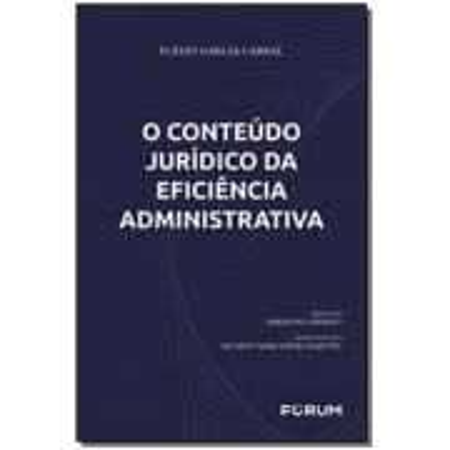 O Conteúdo Jurídico Da Eficiência Administrativa