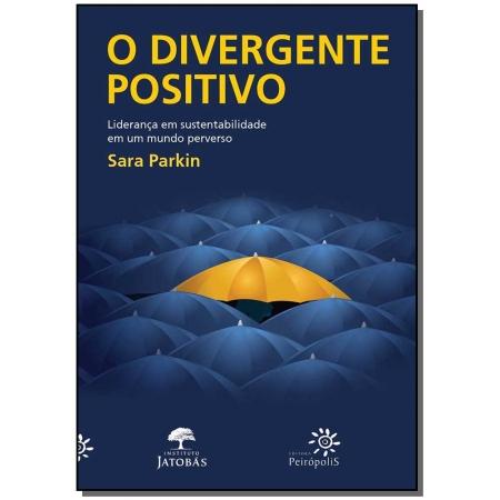 O divergente positivo