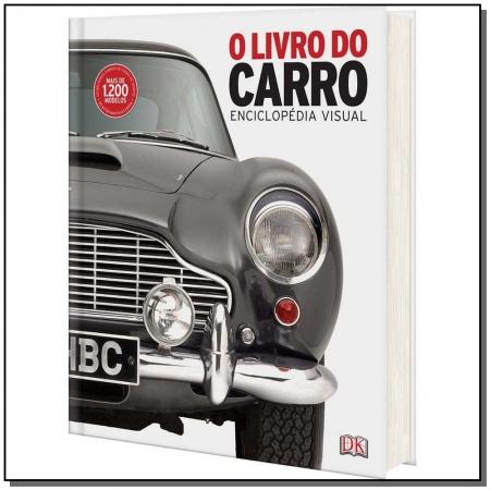 O Livro do Carro - Enciclopédia Visual
