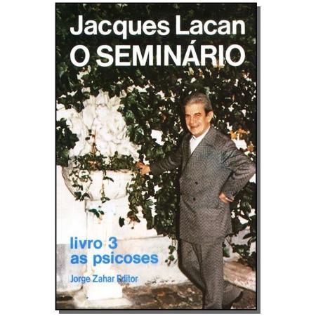 o Seminário, Livro 03 - as Psicoses