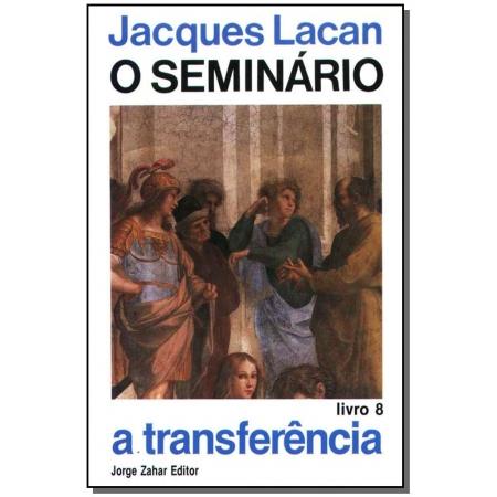 o Seminário, Livro 08 - a Transferência