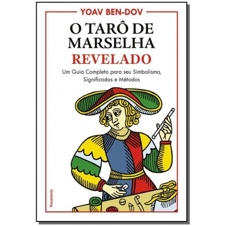 O Tarô de Marselha Revelado