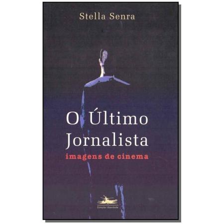 O Último Jornalista