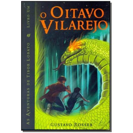 Oitavo Vilarejo, o - as Aventuras de Tibor Lobato