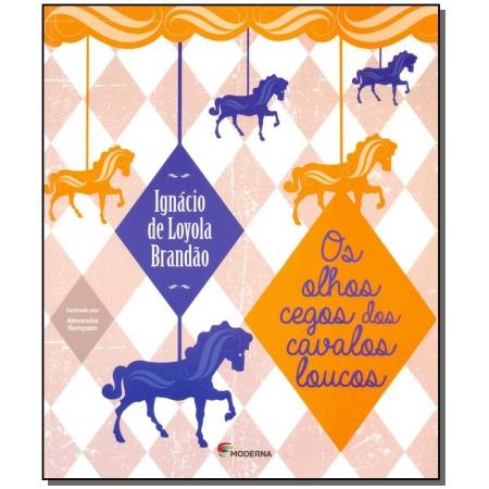 Olhos Cegos Dos Cavalos Loucos, Os