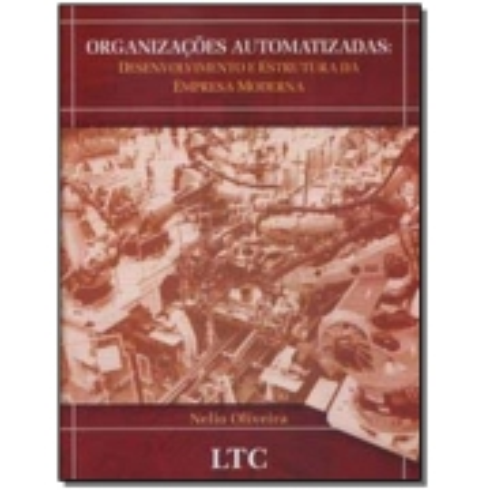 Organizacoes Automatizadas: Desenvolvimento e Estr