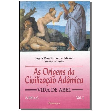 Origens da Civiliz.adâmica,as-vol.1