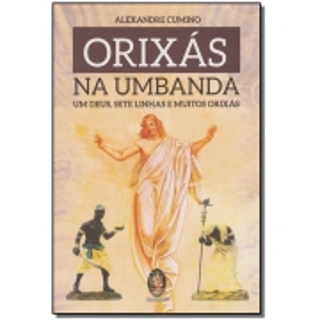 Orixás na Umbanda, Os