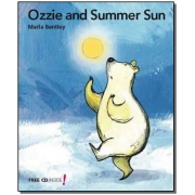 Ozzie And The Summer Sun + Audio Cd - Col. First R