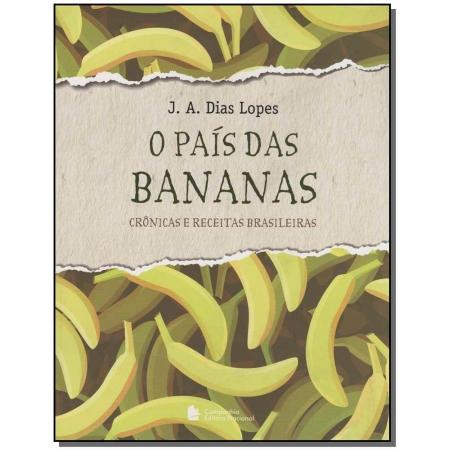 País das Bananas, O