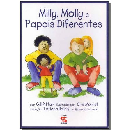 Papais Diferentes - Milly, Molly