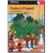 Pedro's Project - First Readers - Level 4