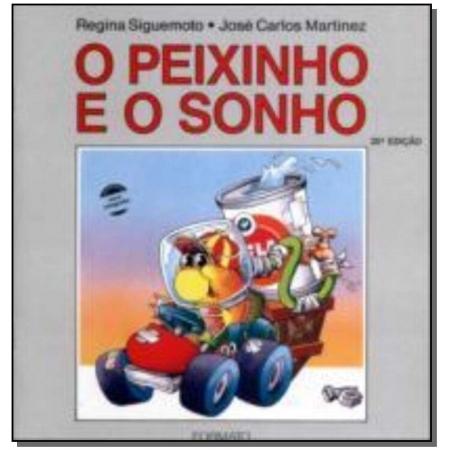 PEIXINHO E O SONHO, O