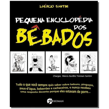Pequena Enciclopédia dos Bêbados