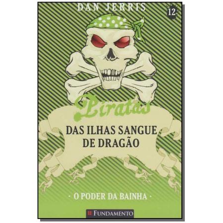 Piratas das Ilhas Sangue de Dragão - o Poder da Bainha