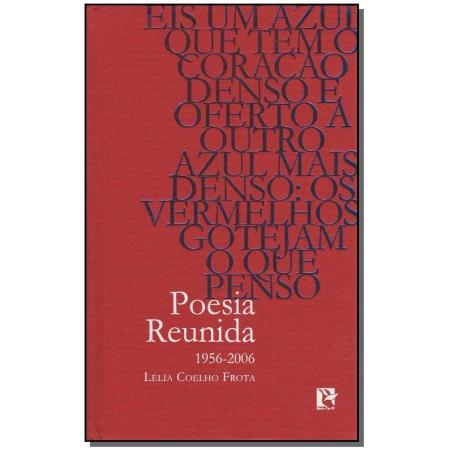 Poesia Reunida (1956-2006)