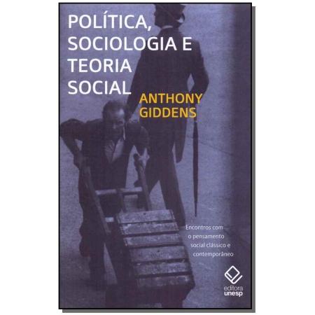 Política, Sociologia e Teoria Social - 02Ed/11