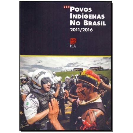 Povos Indígenas no Brasil - 2011-2016