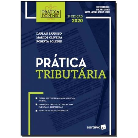 Prática tributária - Coleção Prática Forense