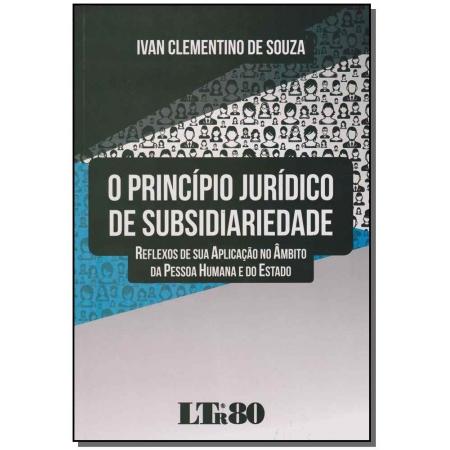 Princípio Jurídico de Subsidiariedade, o - 01Ed/16