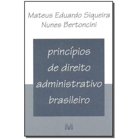 Princípios de Direito Administrativo Brasileiro