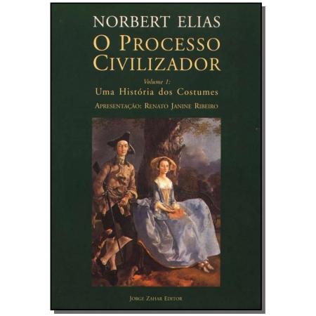 Processo Civilizador, o Vol. 1 - uma História dos Costumes