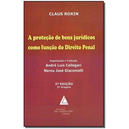 Proteção de Bens Jurídicos Como Função do Direito Penal - 02Ed/18