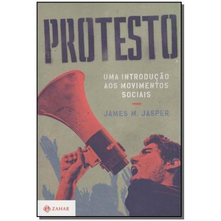 Protesto: uma Introdução aos Movimentos Sociais