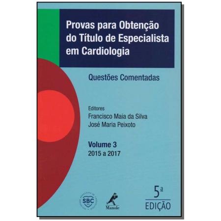 Provas para Obtenção do Título de Especialista em Cardiologia - 05Ed/18