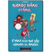 Querido Diario Otario - P/ Isso Nao Servem Amigos