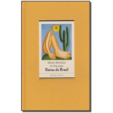 Raízes do Brasil - Edição Crítica (80 Anos)