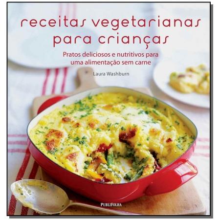 Receitas Vegetarianas Para Crianças