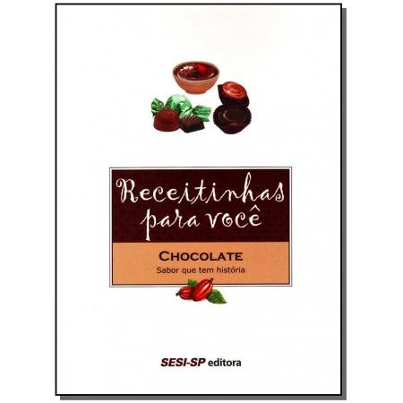 Receitinhas Para Você - Chocolate - Sabor Que Tem Historia