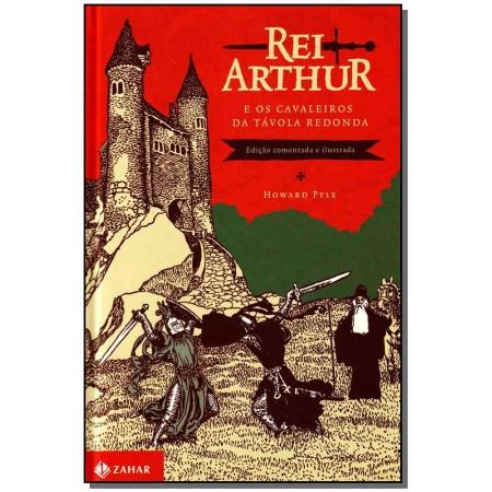 Rei Arthur - e os Cavaleiros da Tavola Redonda