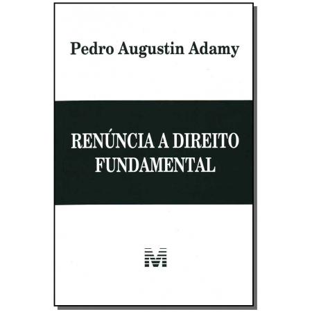 Renúncia a Direito Fundamental