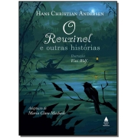 Rouxinol e outras histórias, O