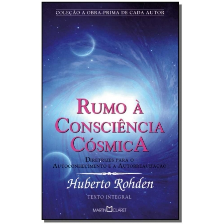 Rumo a Consciencia Cosmica - Obra Prima