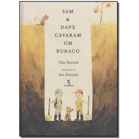 Sam e Dave Cavaram um Buraco