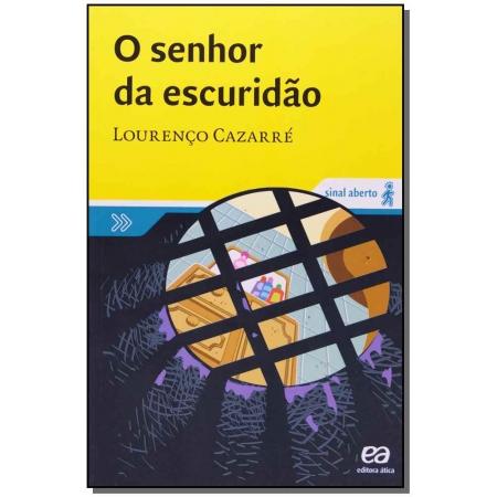 SENHOR DA ESCURIDÃO, O